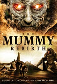 Stream The Mummy: Rebirth (2019)