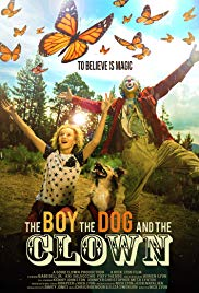 Stream The Boy The Dog And The Clown (2019)