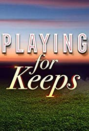 Playing for Keeps 2018 Cover