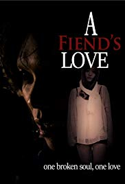 Stream A Fiend's Love (2019)