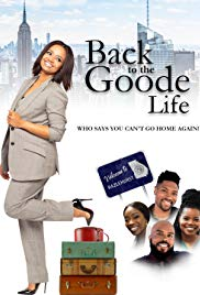 Stream Back to the Goode Life (2019)